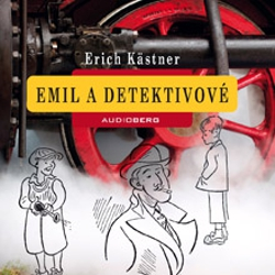 Emil a detektivové - Erich Kästner (Audiokniha)