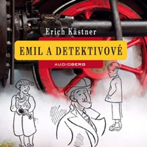 Audiokniha Emil a detektivové - Erich Kästner - Jiří Lábus