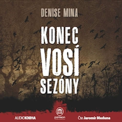 Audiokniha Konec vosí sezóny - Denise Mina - Jaromír Meduna