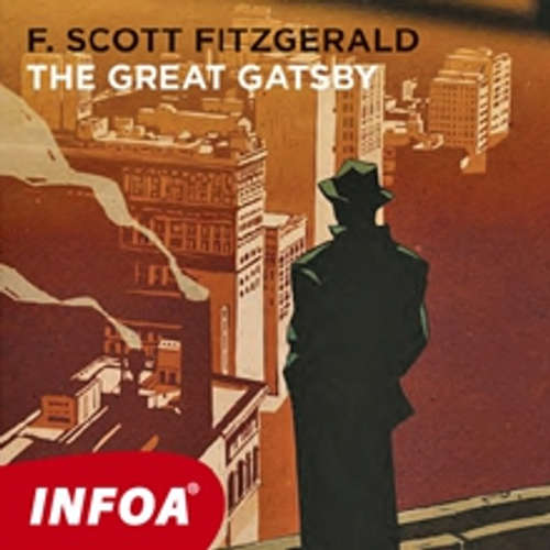 Audiobook The Great Gatsby (EN) - Francis Scott Fitzgerald - Rôzni Interpreti