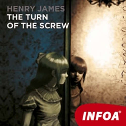 Audiobook The turn of the Screw (EN) - Henry James - Rôzni Interpreti