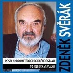 Posel hydrometeorologického ústavu, To jeli dva ve vlaku - Zdeněk Svěrák (Audiokniha)