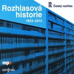 Rozhlasová historie 1923-2013 - Tomáš Černý (Audiokniha)
