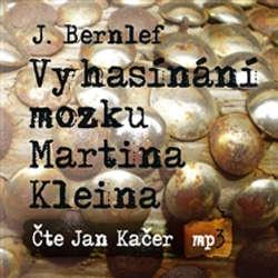 Audiokniha Vyhasínání mozku Martina Kleina - J. Bernlef - Jan Kačer