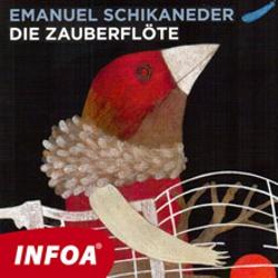 Die Zauberflöte (DE) - Emanuel Schikaneder (Hoerbuch)