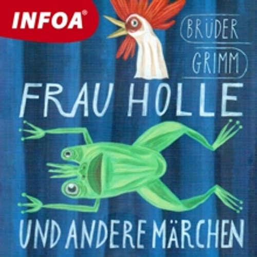 Hoerbuch Frau Holle und andere märchen (DE) - Bratia Grimmovci - Rôzni Interpreti