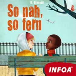 So nah, So fern (DE) - B. Brunetti (Hoerbuch)