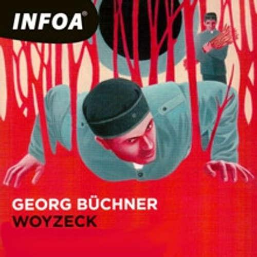 Hoerbuch Woyzeck (DE) - Georg Büchner - Rôzni Interpreti