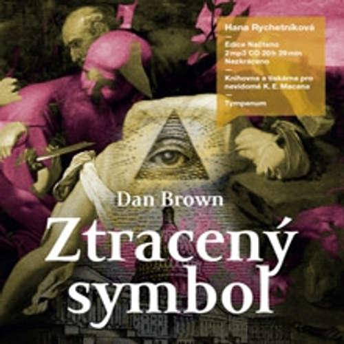 Audiokniha Ztracený symbol - Dan Brown - Hana Rychetníková