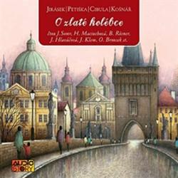O zlaté kolébce - Alois Jirásek (Audiokniha)