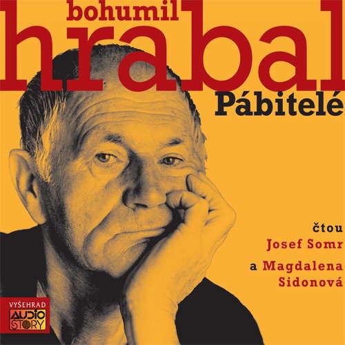 Audiokniha Pábitelé - Bohumil Hrabal - Josef Somr