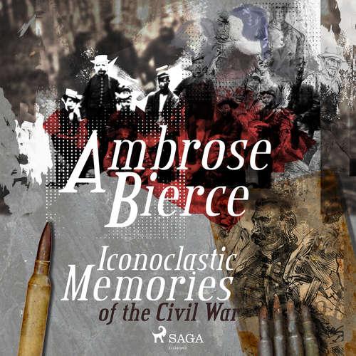 Audiobook Iconoclastic Memories of the Civil War (EN) - Ambrose Bierce - Winston Tharp