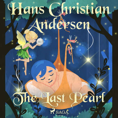 Audiobook The Last Pearl (EN) - Hans Christian Andersen - Alex Lehman