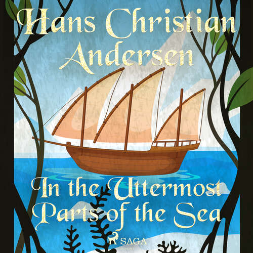 Audiobook In the Uttermost Parts of the Sea (EN) - Hans Christian Andersen - Alex Lehman