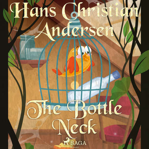 Audiobook The Bottle Neck (EN) - Hans Christian Andersen - Alex Lehman