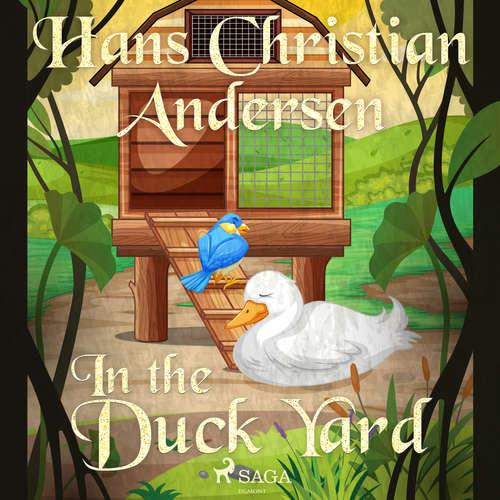 Audiobook In the Duck Yard (EN) - Hans Christian Andersen - Alex Lehman