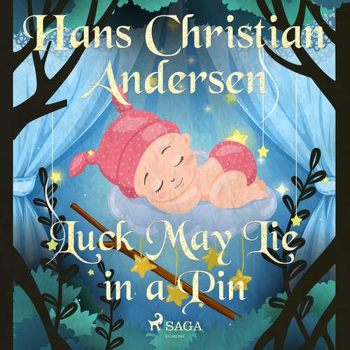 Audiobook Luck May Lie in a Pin (EN) - Hans Christian Andersen - Alex Lehman