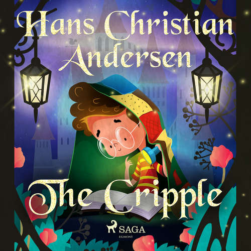 Audiobook The Cripple (EN) - Hans Christian Andersen - Alex Lehman