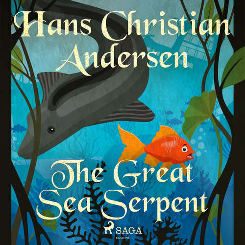 Audiobook The Great Sea Serpent (EN) - Hans Christian Andersen - Alex Lehman