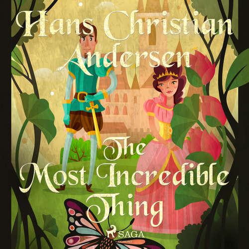 Audiobook The Most Incredible Thing (EN) - Hans Christian Andersen - Alex Lehman