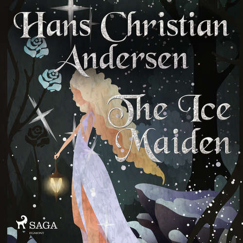 Audiobook The Ice Maiden (EN) - Hans Christian Andersen - Alex Lehman