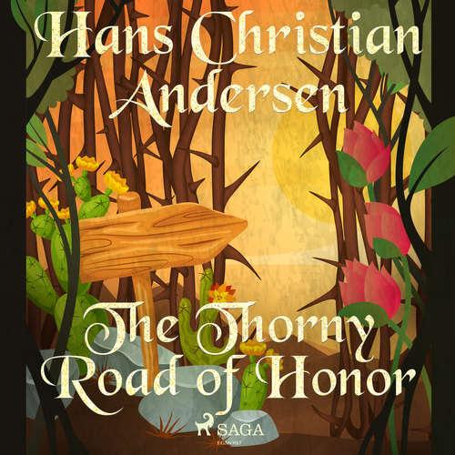 Audiobook The Thorny Road of Honor (EN) - Hans Christian Andersen - Alex Lehman