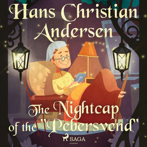 "Audiobook The Nightcap of the ""Pebersvend"" (EN) - Hans Christian Andersen - Alex Lehman"