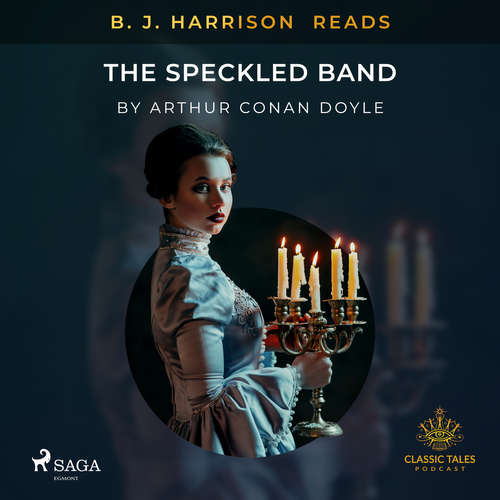 Audiobook B. J. Harrison Reads The Speckled Band (EN) - Arthur Conan Doyle - B. J. Harrison
