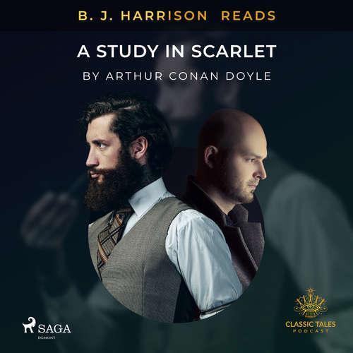 Audiobook B. J. Harrison Reads A Study in Scarlet (EN) - Arthur Conan Doyle - B. J. Harrison