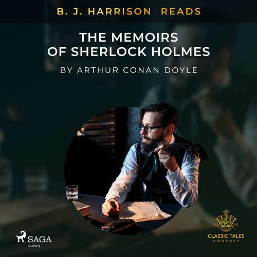 Audiobook B. J. Harrison Reads The Memoirs of Sherlock Holmes (EN) - Arthur Conan Doyle - B. J. Harrison