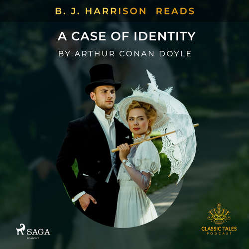 Audiobook B. J. Harrison Reads A Case of Identity (EN) - Arthur Conan Doyle - B. J. Harrison