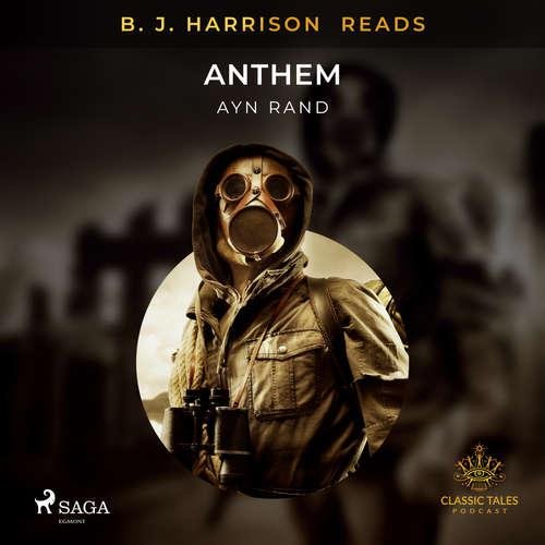 Audiobook B. J. Harrison Reads Anthem (EN) - Ayn Rand - B. J. Harrison
