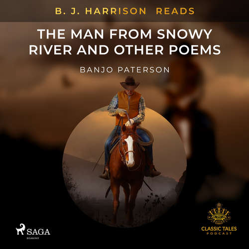 Audiobook B. J. Harrison Reads The Man from Snowy River and Other Poems (EN) - Banjo Paterson - B. J. Harrison