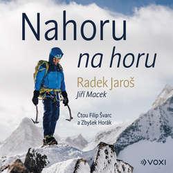 Audiokniha Nahoru na horu - Radek Jaroš - Filip Švarc