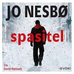 Audiokniha Spasitel - Jo Nesbo - David Matásek
