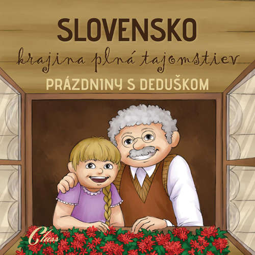 Audiokniha Prázdniny s deduškom - kolektív autorov - Jozef Lapšanský