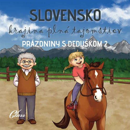 Audiokniha Prázdniny s deduškom 2 - kolektív autorov - Jozef Lapšanský