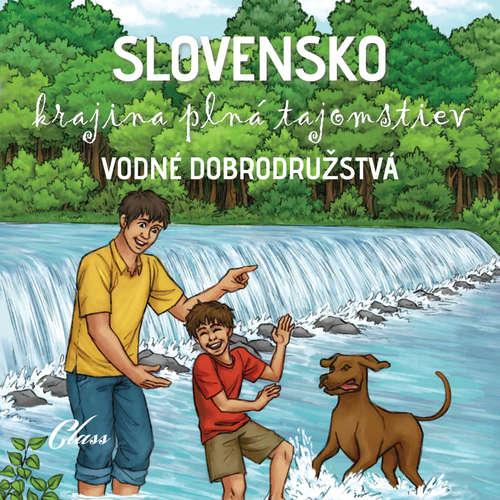 Audiokniha Vodné dobrodružstvá - kolektív autorov - Jozef Lapšanský