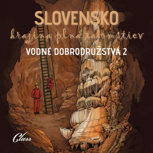 Audiokniha Vodné dobrodružstvá 2 - kolektív autorov - Jozef Lapšanský