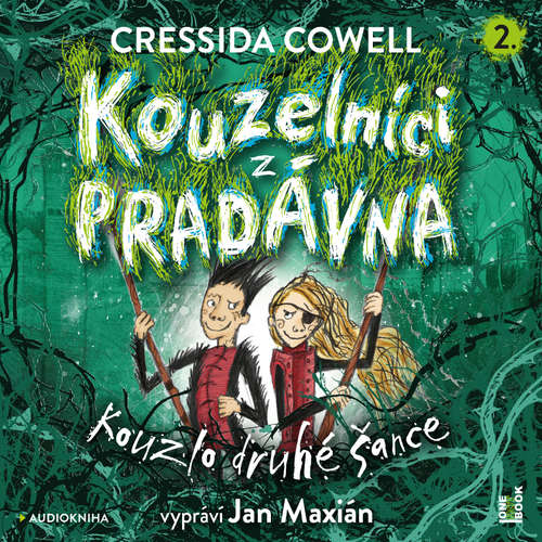 Audiokniha Kouzelníci z pradávna 2 - Kouzlo druhé šance - Cressida Cowell - Jan Maxián