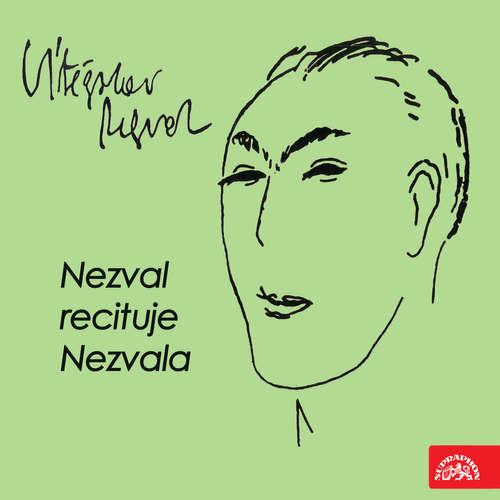 Audiokniha Nezval recituje Nezvala - Vítězslav Nezval - Vítězslav Nezval
