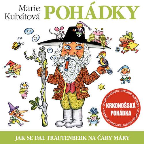 Audiokniha Jak se dal Trautenberk na čáry máry - Marie Kubátová - Jiří Bruder