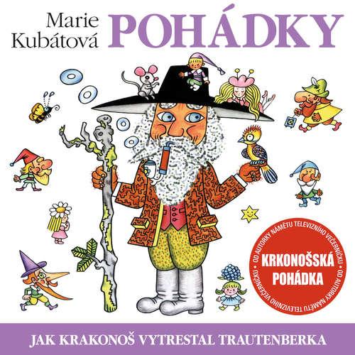 Audiokniha Jak Krakonoš vytrestal Trautenberka - Marie Kubátová - Jana Boušková