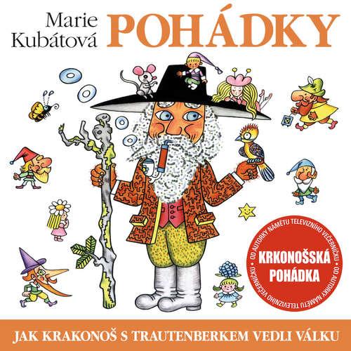 Audiokniha Jak Krakonoš s Trautenberkem vedli válku - Marie Kubátová - Hana Maciuchová