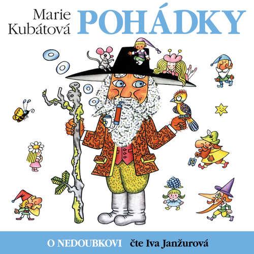 Audiokniha O Nedoubkovi - Marie Kubátová - Iva Janžurová