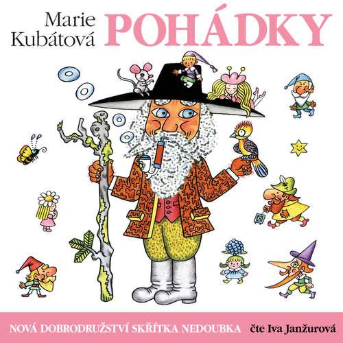 Audiokniha Nová dobrodružství skřítka Nedoubka - Marie Kubátová - Iva Janžurová