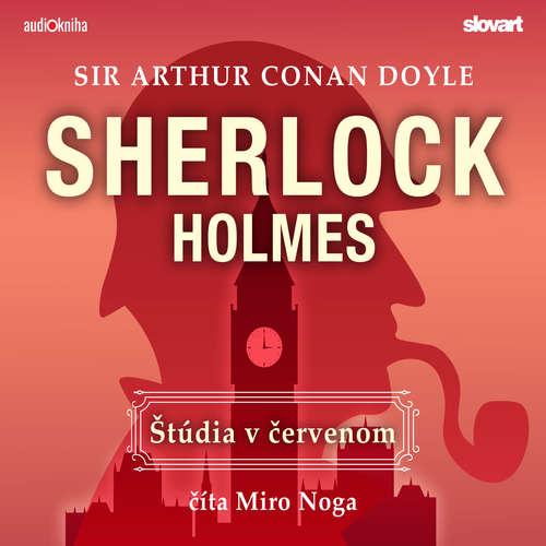Audiokniha Štúdia v červenom - Arthur Conan Doyle - Miro Noga