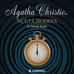 Audiokniha Nultá hodina - Agatha Christie - Zdeněk Kupka