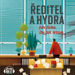 Audiokniha Ředitel a hydra - Jan Jícha - Jiří Wittek