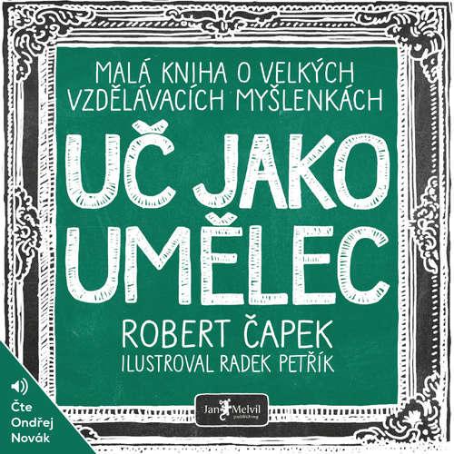 Audiokniha Uč jako umělec - Robert Čapek - Ondřej Novák